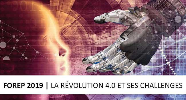 Forep 2019 : la révolution 4.0 et ses challenges